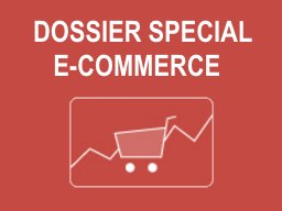 Dossier special e-commerce Groupe HELIOS